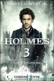 Фильм Шерлок Холмс 3 (2018)